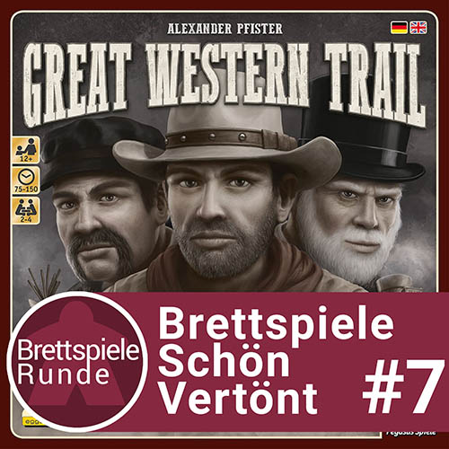 BSV Folge 07: Great Western Trail