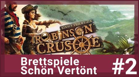BSV Podcast Episode 1: Robinson Crusoe