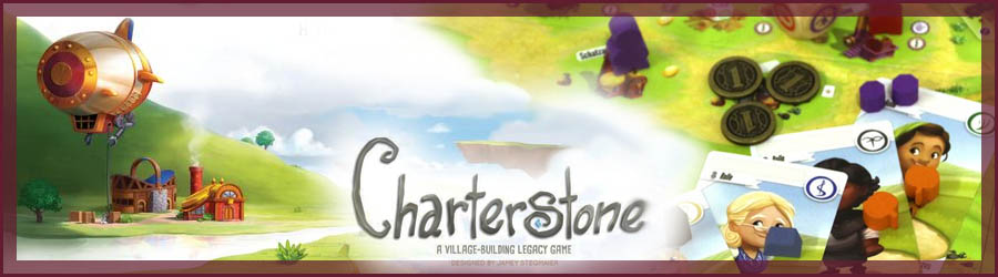 Charterstone Review