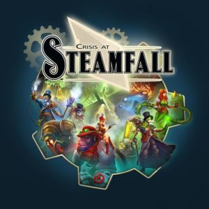Crisis at Steamfall - Cover