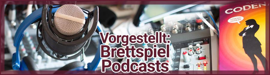 Brettspiel Podcasts vorgestellt