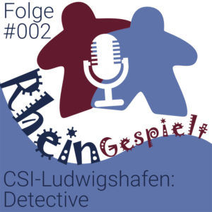 RheinGespielt Brettspiel Podcast Folge 002